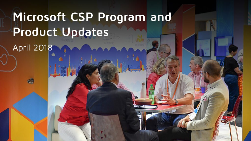 Microsoft CSP Program and Products Updates | Early 2021